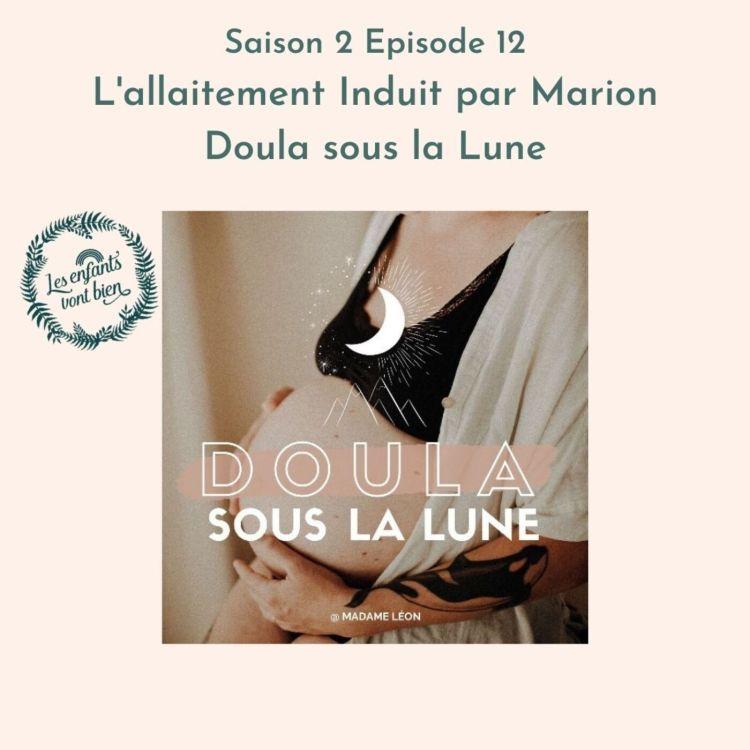 cover art for L'allaitement Induit par Marion, doula sous la lune