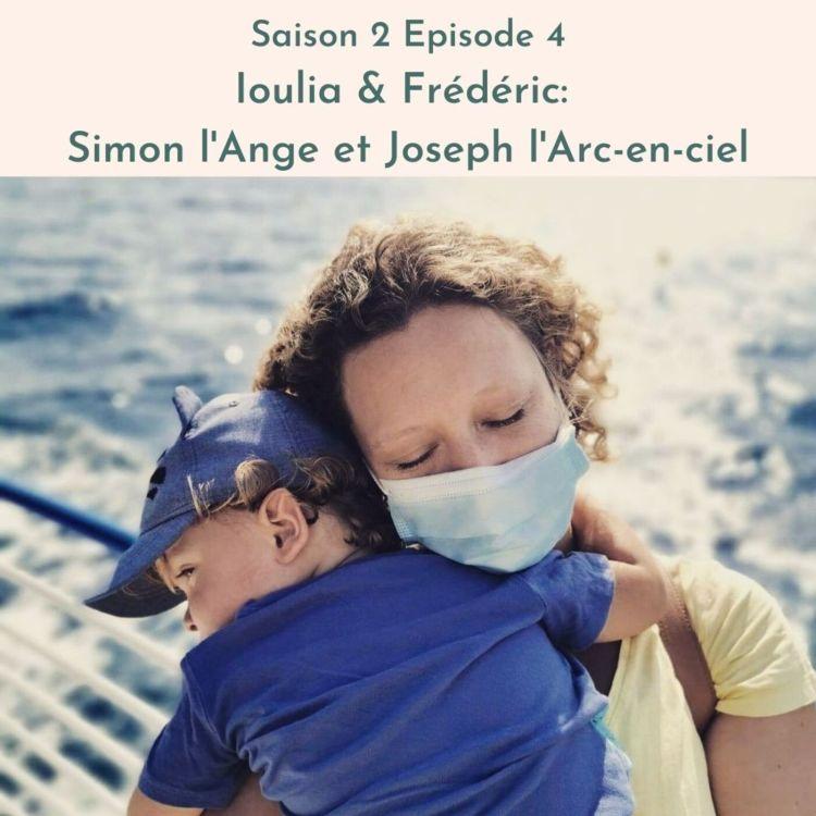 cover art for Ioulia & Frédéric: Simon l'Ange et Joseph l'Arc en Ciel