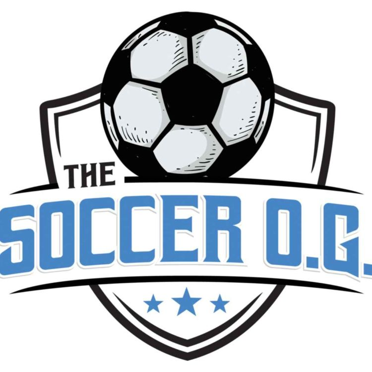 cover art for The Soccer OG - Episode 20 w/ Stu Holden - We break down the USMNT 23 man roster for the Gold Cup. Preview the EURO 2020 Semi Finals and I tell you who is going to win!!