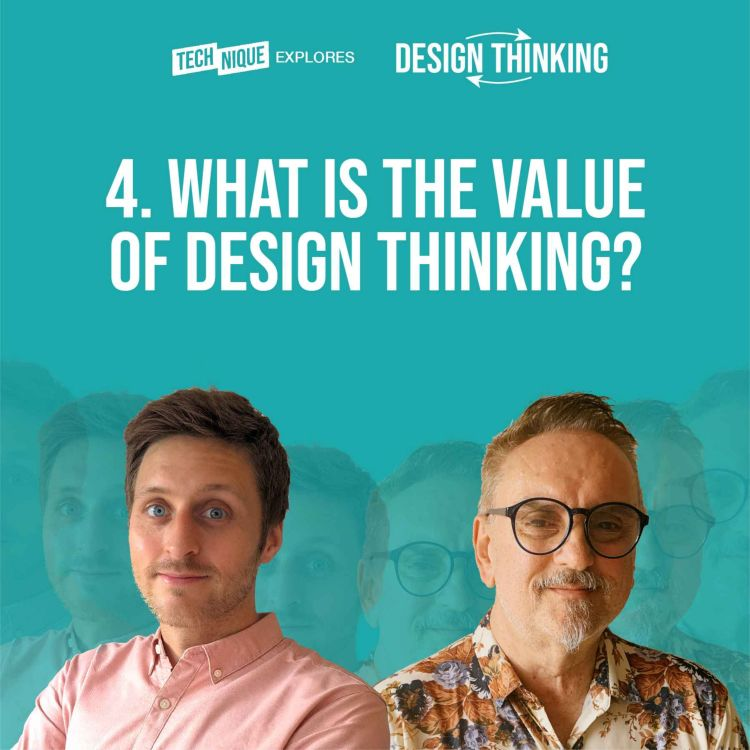 cover art for Design Thinking - What is the value of Design Thinking?