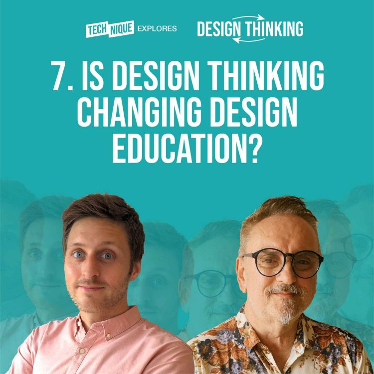 cover art for Design Thinking - Is Design Thinking changing Design Education?
