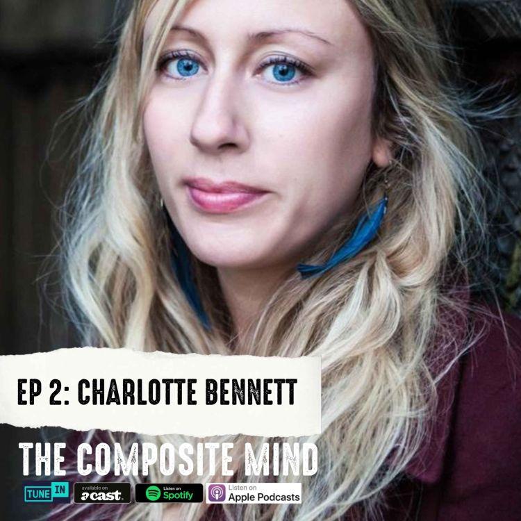 cover art for The Composite Mind: Charlotte Bennett