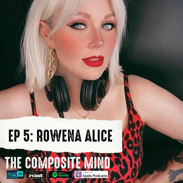 cover art for The Composite Mind: Rowena Alice
