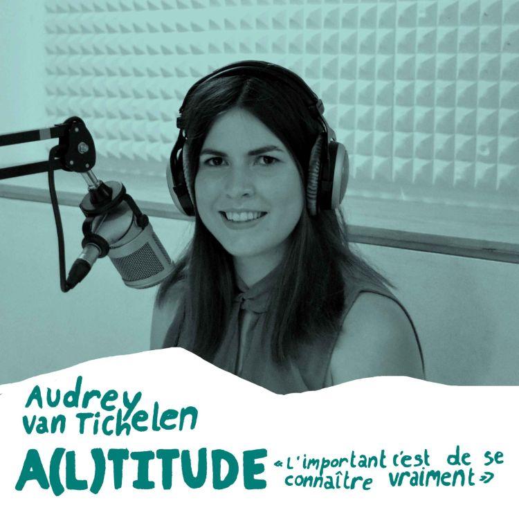cover art for #7 Audrey : L'important c'est de se connaître vraiment