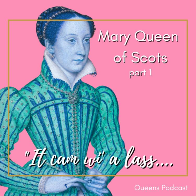 cover art for Mary Queen of Scots, part 1