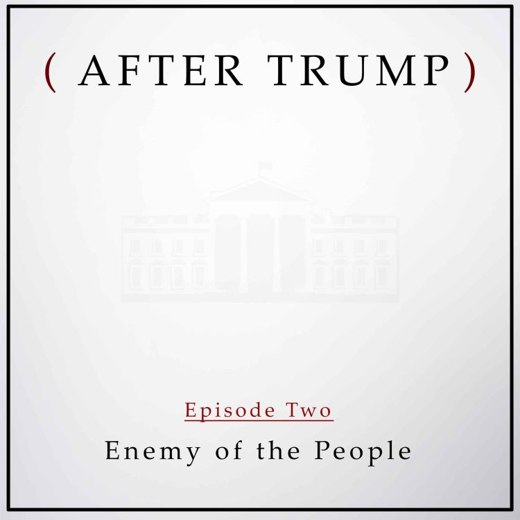cover art for Episode 2: Enemy of the People