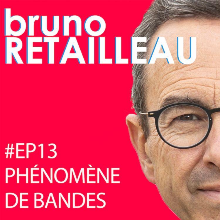 cover art for Episode 13 : Phénomène de bandes