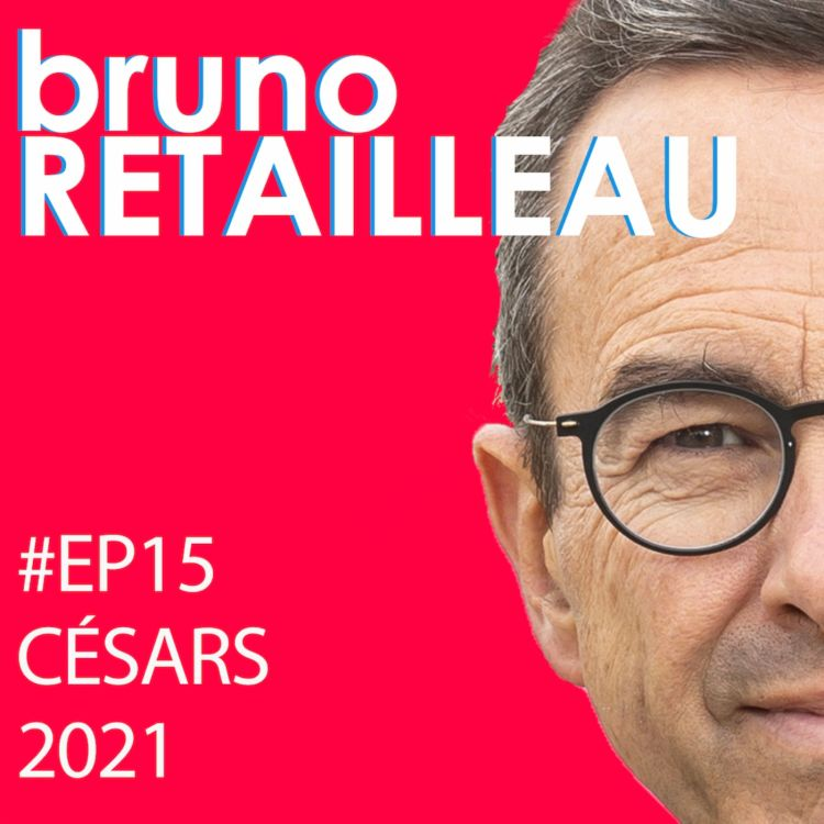 cover art for Episode 15 : Césars 2021
