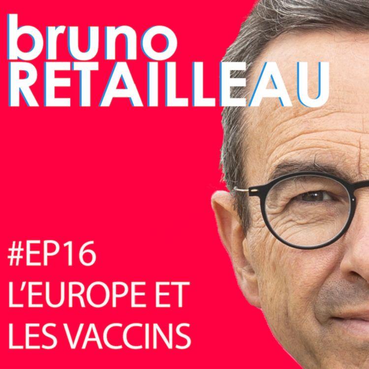 cover art for Episode 16 : L'Europe et les vaccins