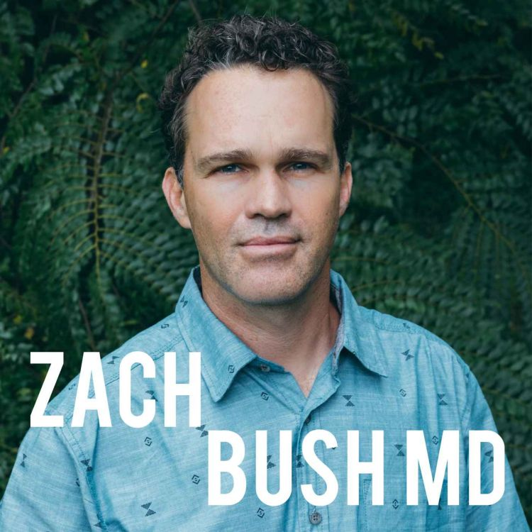 cover art for Zach Bush MD on Human, Animal, Plant and Earth Connectivity
