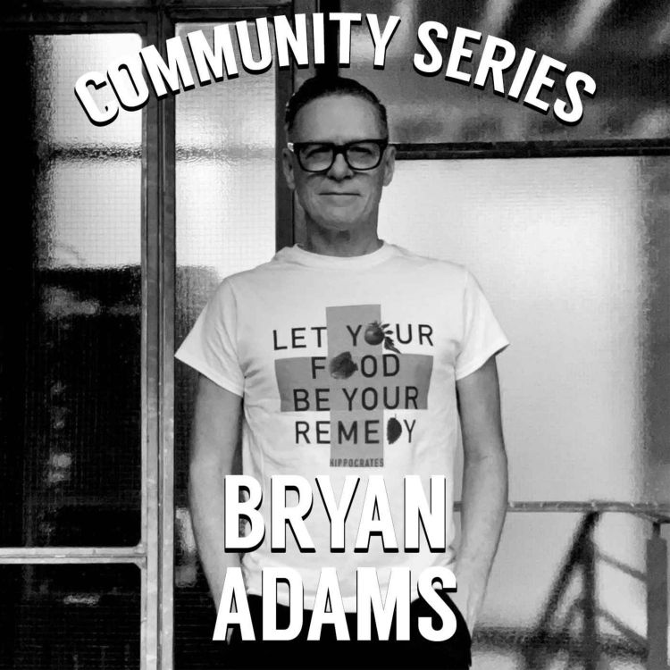 cover art for Bryan Adams on Veganism and Community on the Road