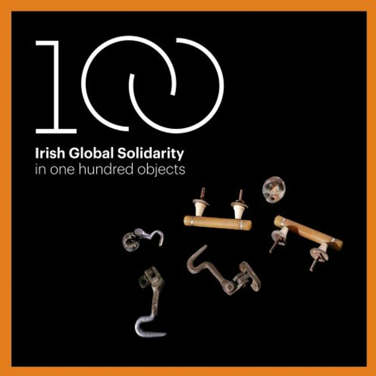 cover art for Introducing 'Irish Global Solidarity in 100 Objects'