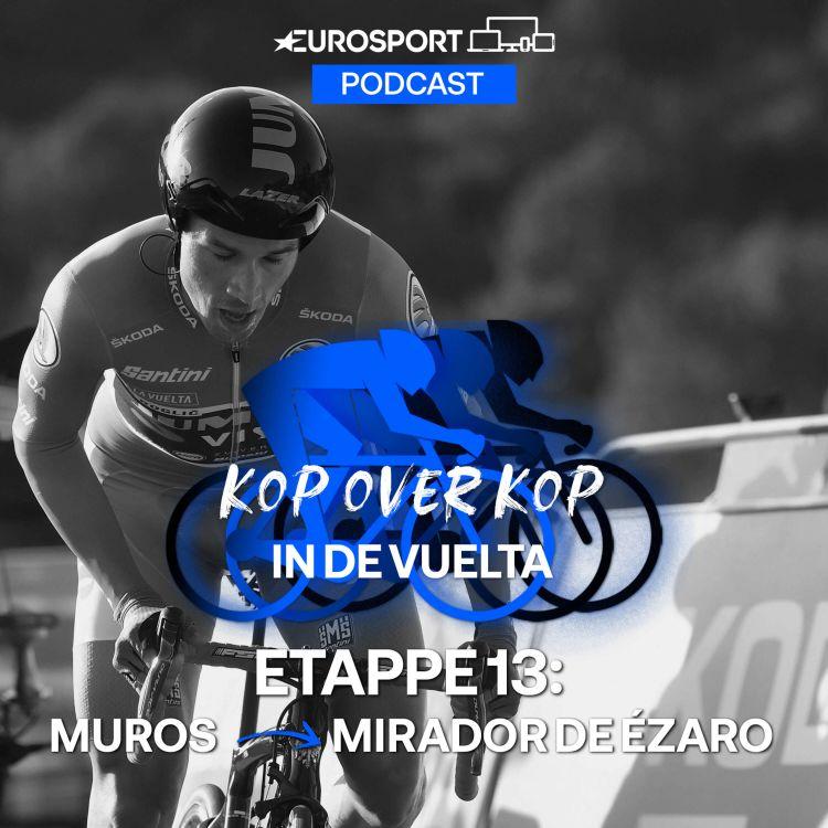 cover art for Kop over Kop in de Vuelta   Etappe 13: Muros - Mirador de Ézaro