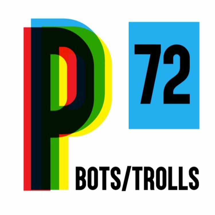 cover art for 72. EDITORIAL: Bots ≠ Trolls ≠ Bodegas