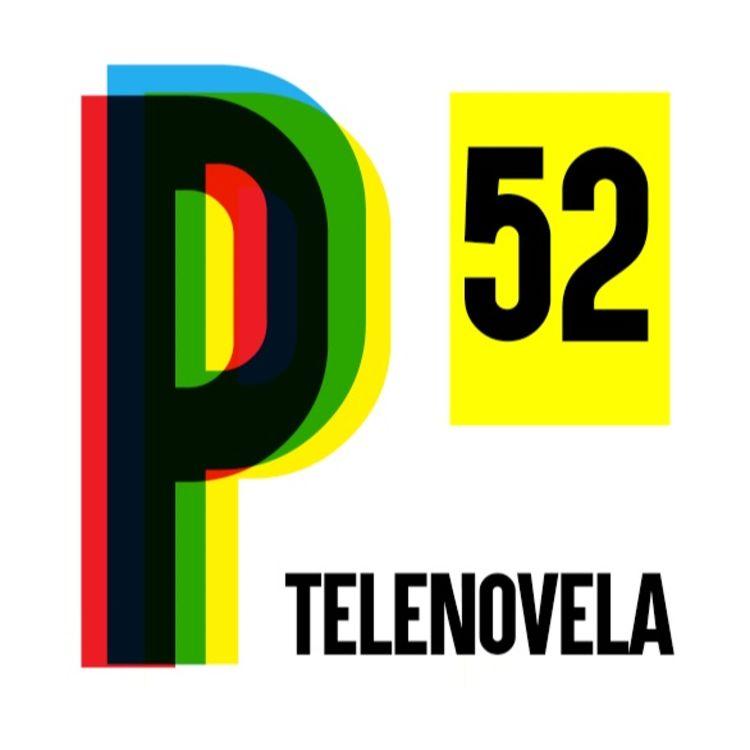 cover art for 52. Telenovelas 💃🏻
