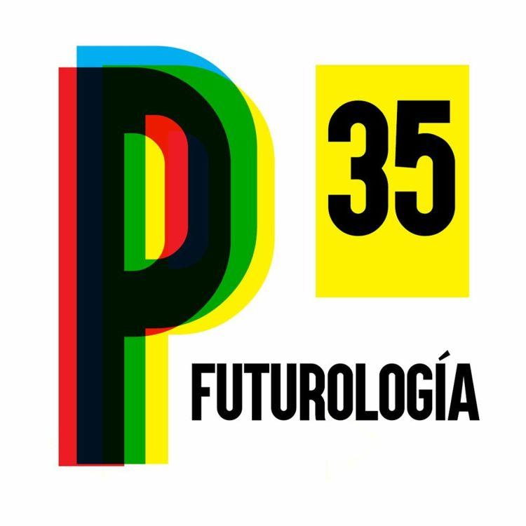 cover art for 35. Futurología de elecciones🔮
