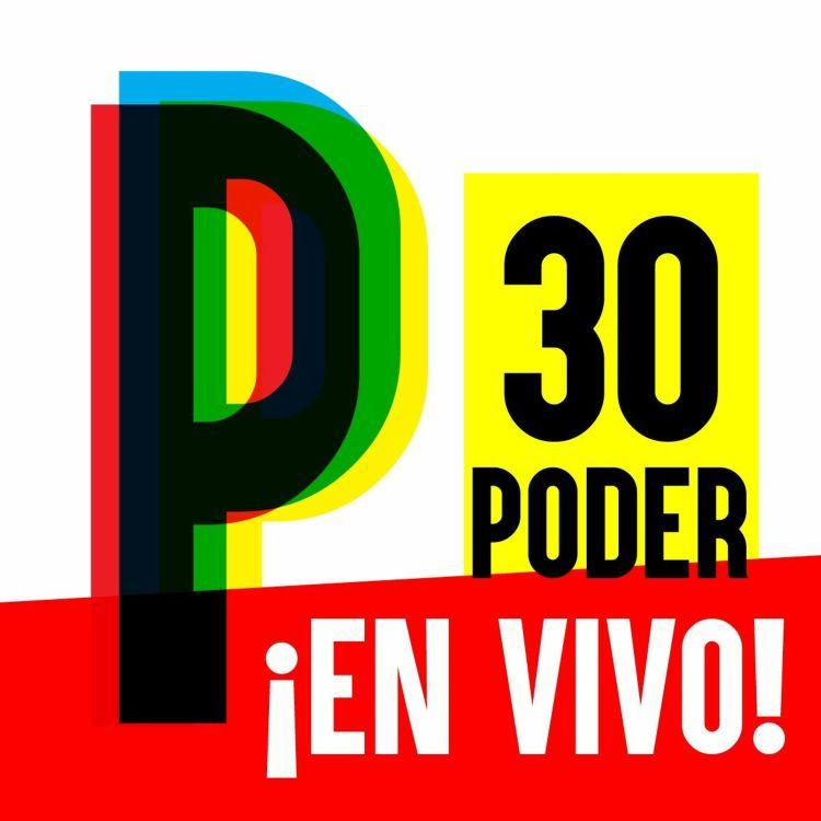 cover art for 30. SHOW EN VIVO 1 : Polémicas declaraciones sobre el poder