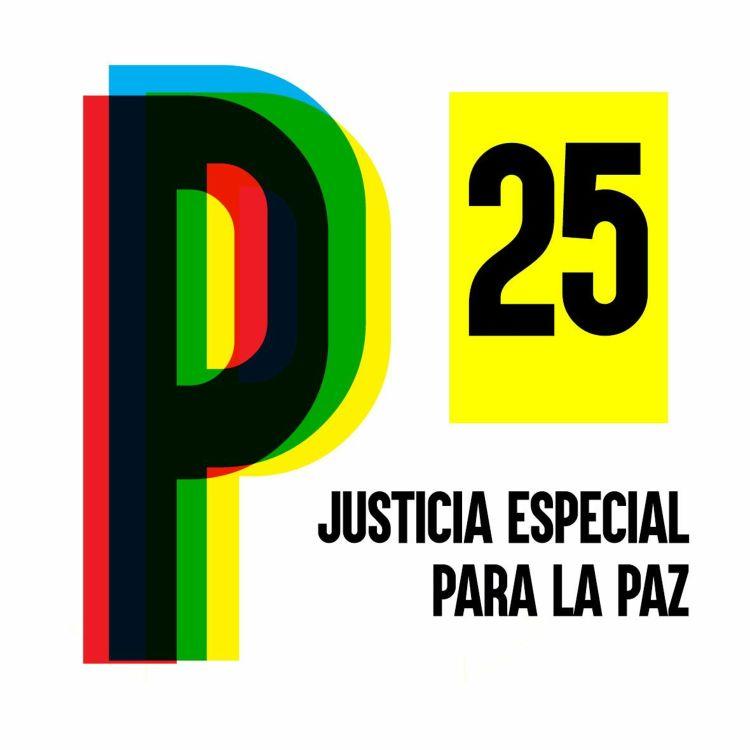 cover art for 25. Periodismo transicional y las ganas de entender la JEP