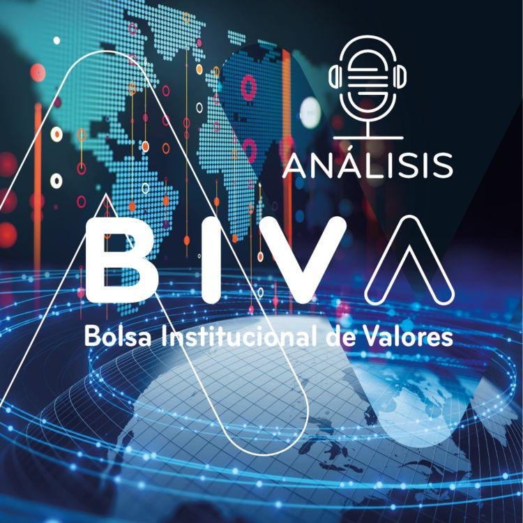 cover art for Análisis BIVA T2 EP9 con Jessica Roldán de Casa de Bolsa Finamex