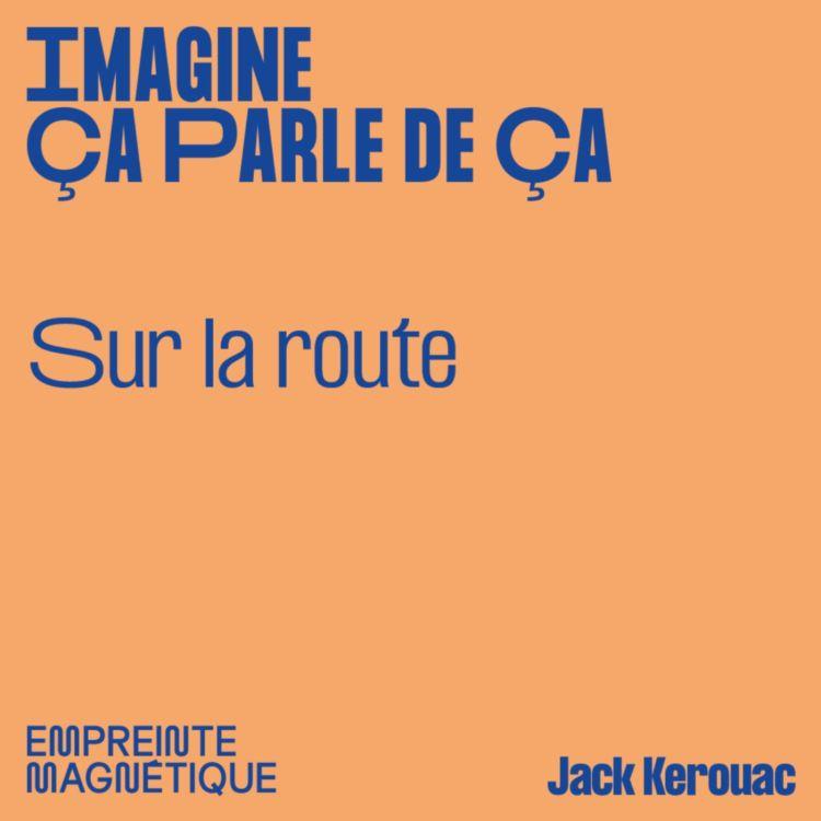 cover art for Sur la route - Jack Kerouac