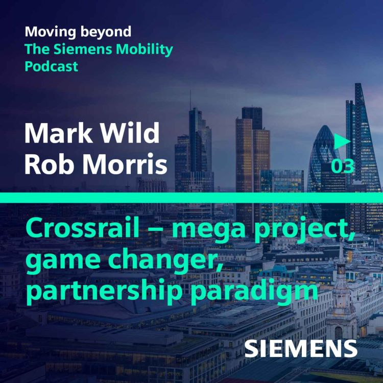 cover art for Crossrail - mega project, game changer, partnership paradigm