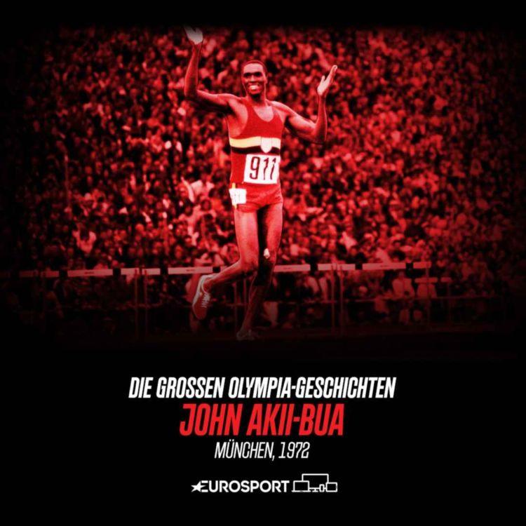 cover art for #7 Akii-Bua - Olympia-Märchen zwischen Ruhm und Tragödie