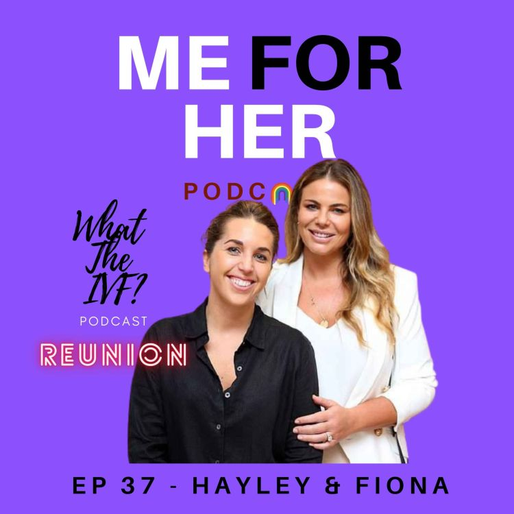 cover art for Ep 37 - What The IVF? Reunion