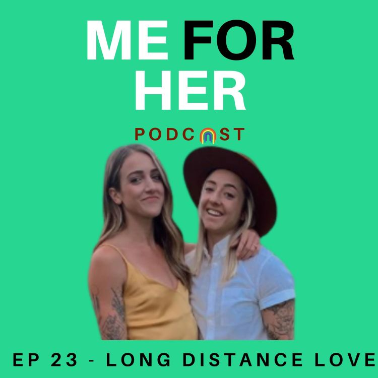 cover art for Ep 23 - Long Distance Lovesbians (ft. Char & Jess)