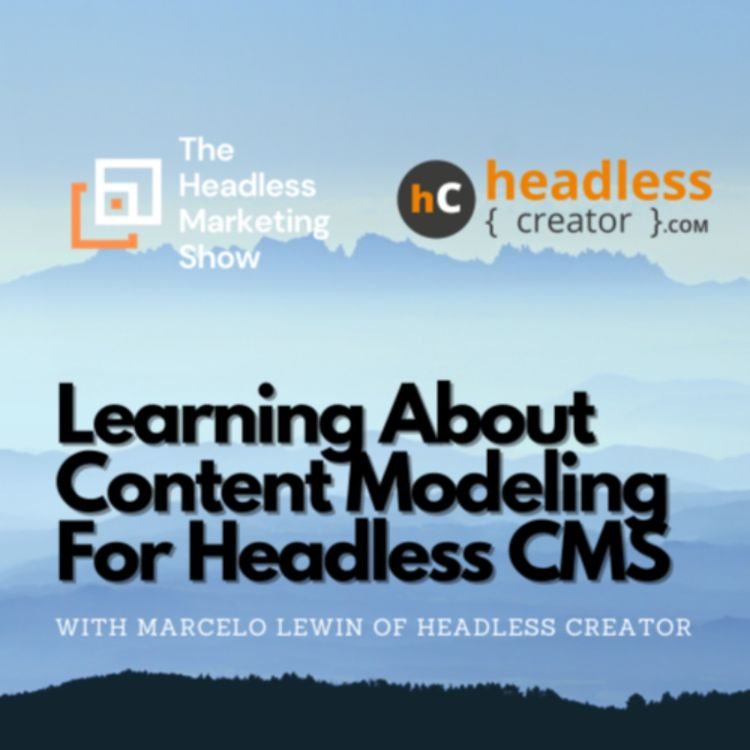 cover art for Learning About Content Modeling For Headless CMS