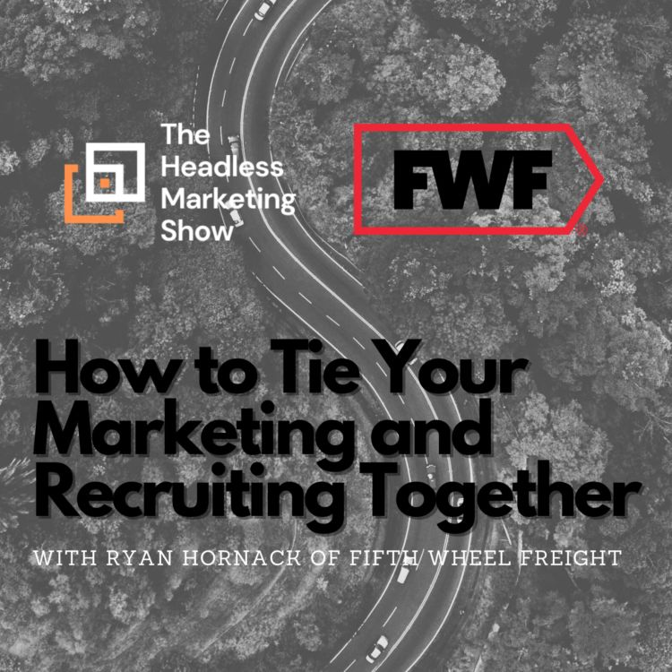 cover art for How to Tie Your Marketing and Recruiting Together