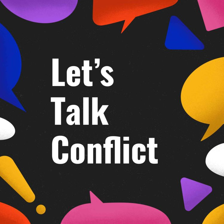 cover art for 1. Intro: Let's Talk Conflict