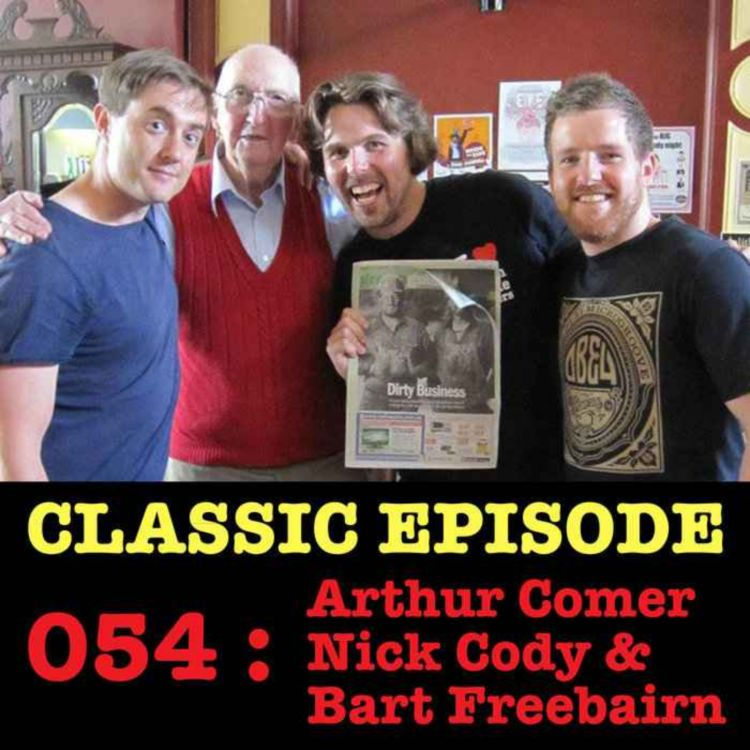 cover art for CLASSIC Ep 054 : LIVE! Arthur Comer, Nick Cody & Bart Freebairn love the 03/01/13 Letters