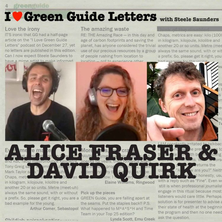 cover art for Ep 274 : Alice Fraser & David Quirk Love The 05/08/21 Green Guide Letters