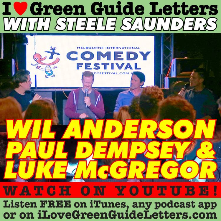 cover art for Ep 269 : LIVE! Wil Anderson, Paul Dempsey & Luke McGregor Love The 29/03/18 Letters