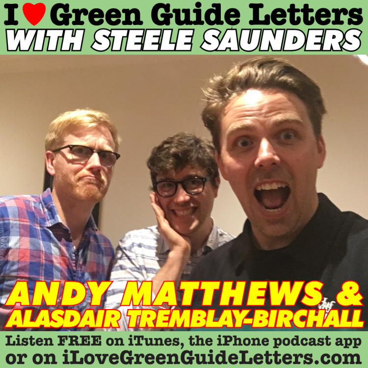 cover art for Ep 260 : Andy Matthews & Alasdair Tremblay-Birchall Love The 22/06/17 Letters