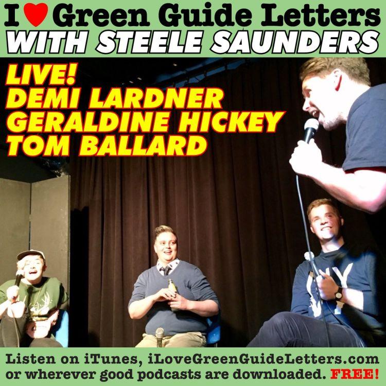 cover art for Ep 258 : LIVE! Demi Lardner, Tom Ballard & Geraldine Hickey Loves The 08/06/17 Letters