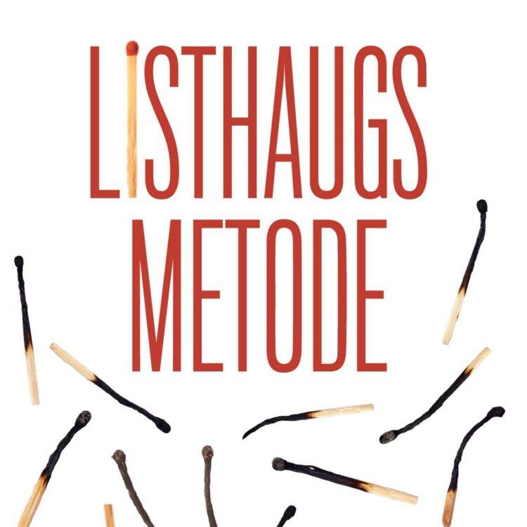 cover art for Listhaugs metode