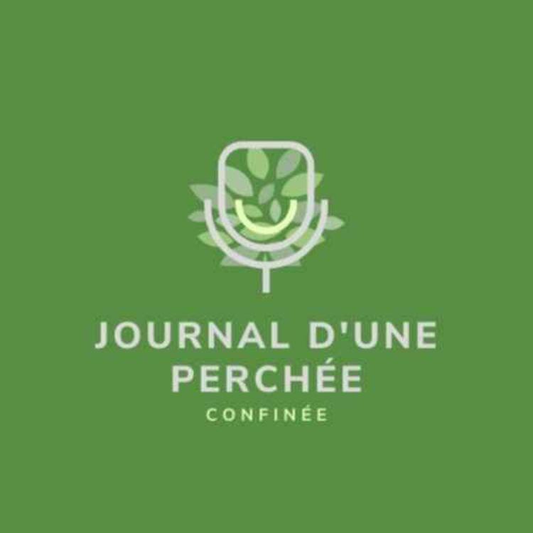 cover art for Découvrez mon nouveau podcast : Journal d'une Perchée (de Chez Anne-Fleur)
