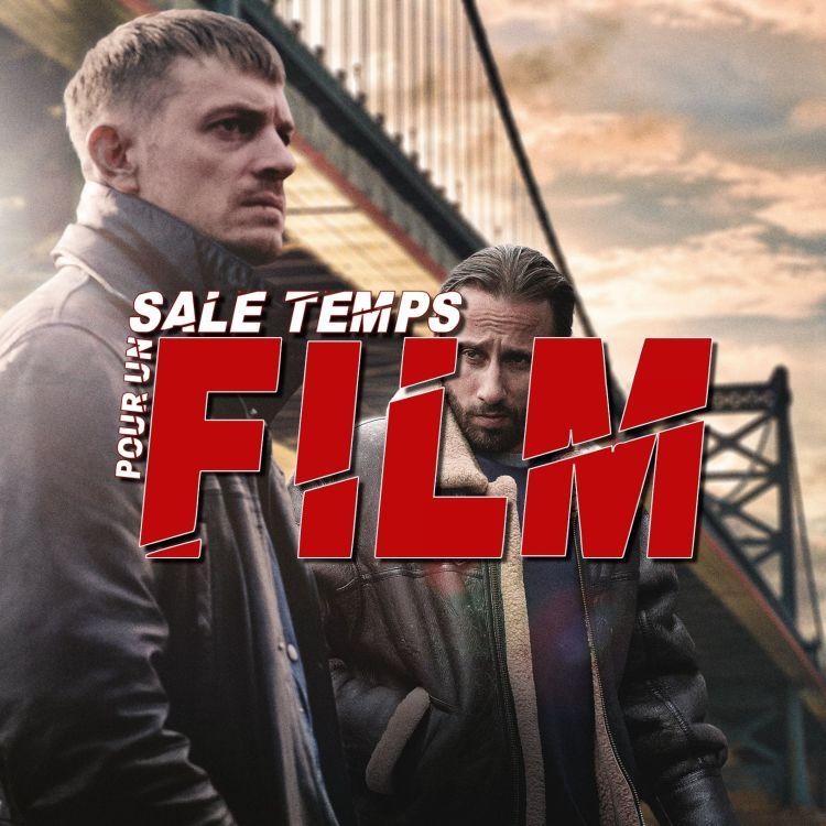 cover art for SALE TEMPS POUR UN FILM : SONS OF PHILADELPHIA - Entretien avec Jérémie Guez