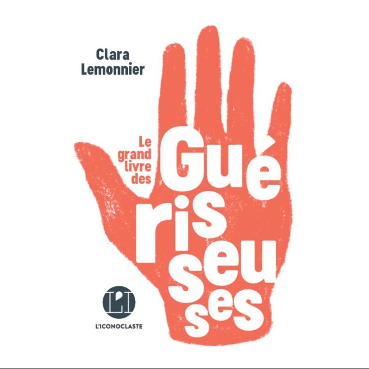 cover art for Le grand livre des guérisseuses #5 - Le XXIème siècle