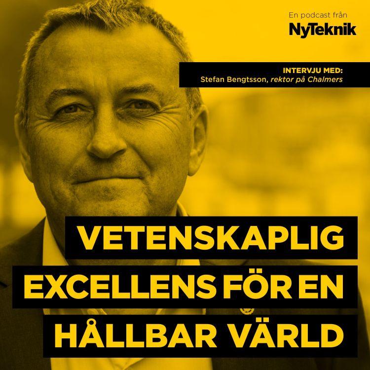 cover art for #40 - Chalmers framtid med rektor Stefan Bengtsson