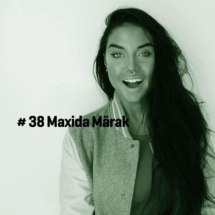 cover art for # 38 Maxida Märak