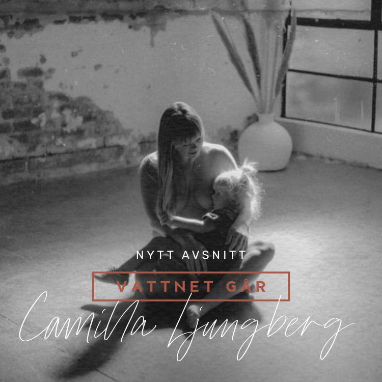 "cover art for 307. VG: Camilla Ljungberg - ""Hjälp, det kommer ut en fot!"""