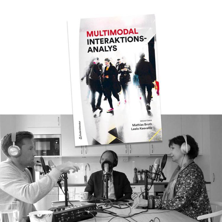 cover art for #238 Multimodal interaktionsanalys med Mathias Broth och Leelo Keevallik