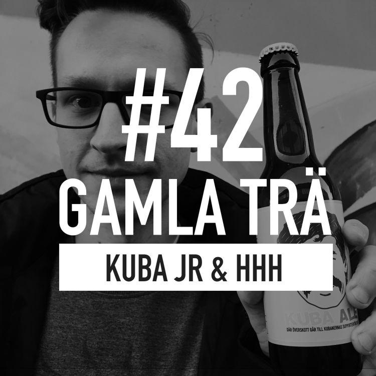 cover art for Avsnitt 42 – Kuba jr & HHH