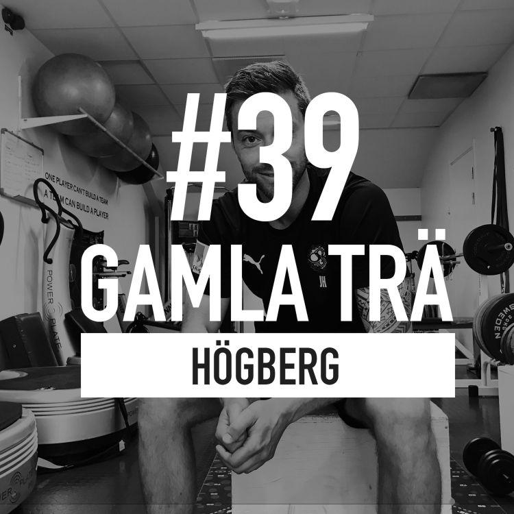 cover art for Avsnitt 39 – Högberg