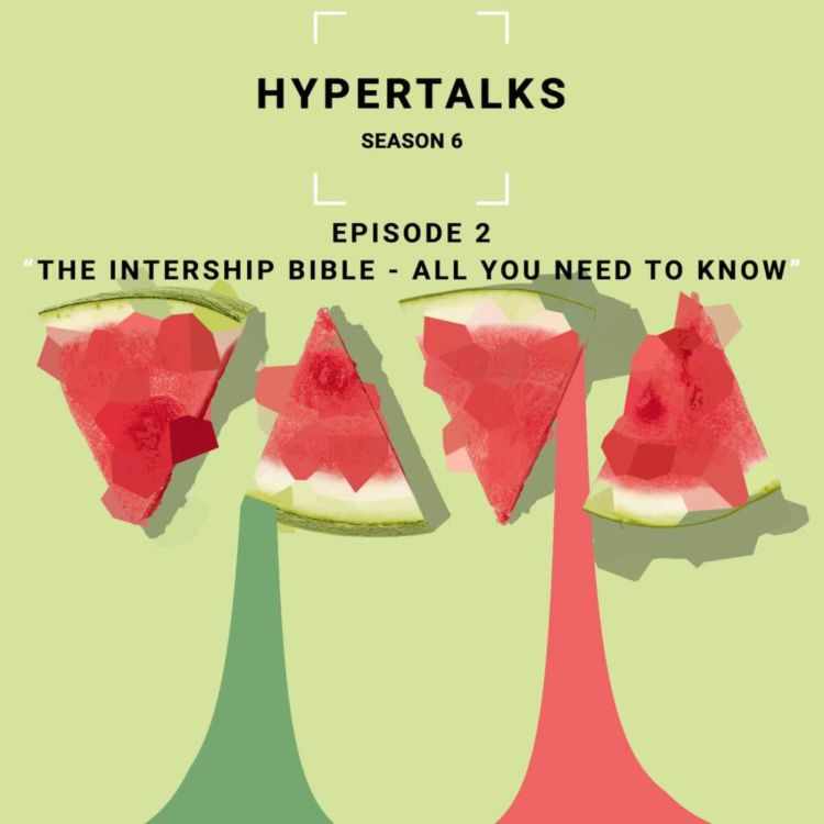 cover art for Season 6  E2 - The Internship Bible - All You Need To Know