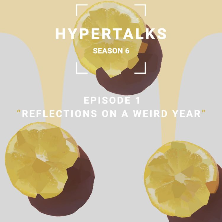 cover art for Season 6  E1 - Reflections on a weird year