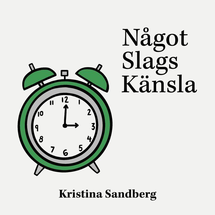 cover art for 10. Kristina Sandberg och tidsandan