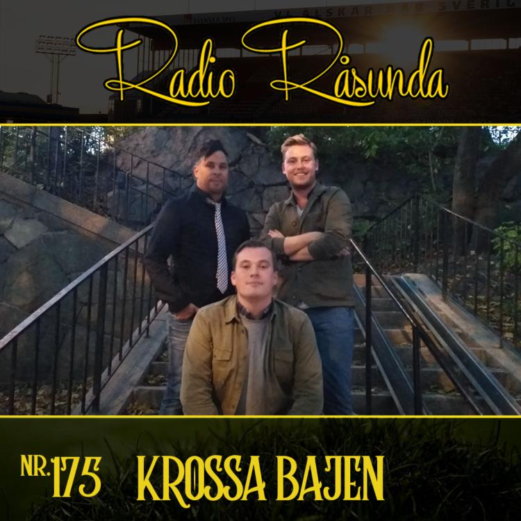 cover art for Radio Råsunda #175 - Krossa Bajen